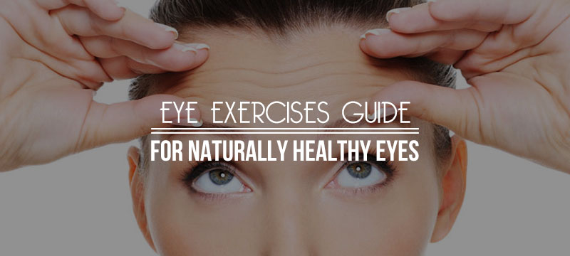 Eye-Exercises-Guide-for-Naturally-Healthy-Eyes